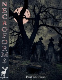 Necroforms