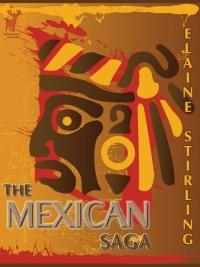 The Mexican Saga